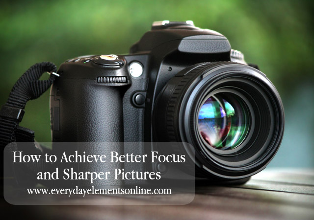 How to get sharper pictures
