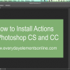 How to Install Actions in Photoshop CS