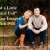 "Add a Little ""Faux Fall"" with PSE"